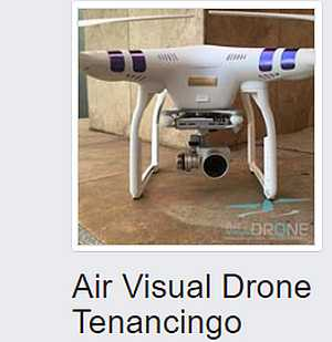 Air Visual Drone Tenancingo